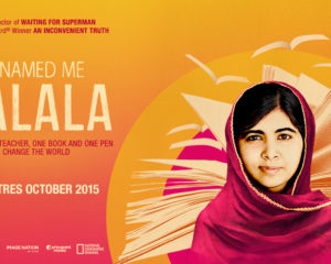 Why you should watch He Named Me Malala – In Theatres October 2015
