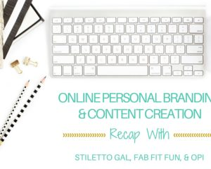 Online Personal Branding & Content Creation with Stiletto Gal
