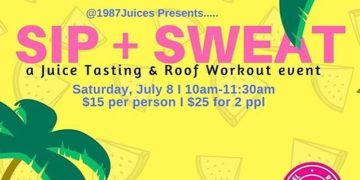 1987 Juices presents Sip and Sweat in Los Angeles